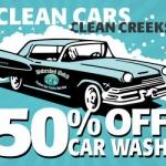 Clean Cars   Clean Creeks   50% off car wash